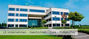 Bild zu LR Unternehmen - Geschichte - Ziele - Philosophie.